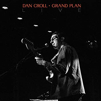 Grand Plan - Live