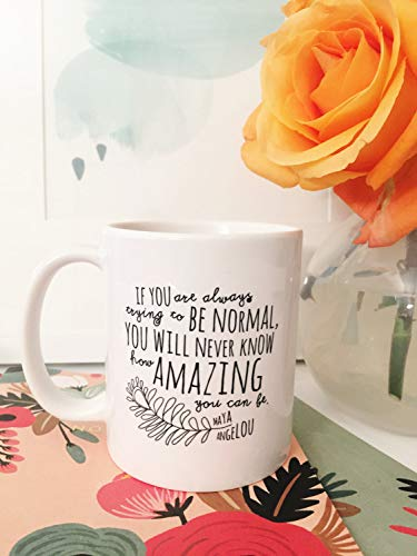 Maya Angelou How Amazing You Can Be Coffee Mug Coffee Mug with saying Birthday gift