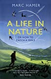 A Life in Nature: Or How to Catch a Mole (English Edition)