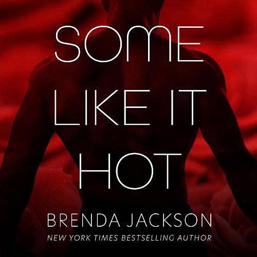 Some Like It Hot Audiobook By Brenda Jackson cover art