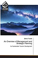 An Overview of Management and Strategic Planning
