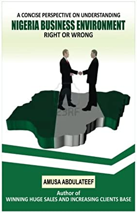 A concise perspective towards understanding Nigeria business environment