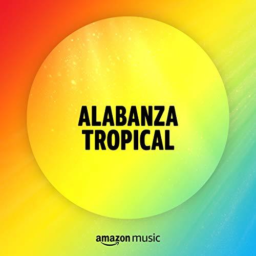 Alabanza Tropical