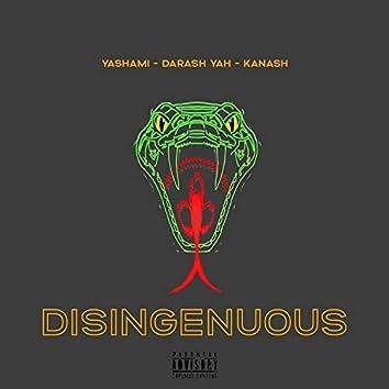 Disingenuous (feat. Darash Yah & Kanash)