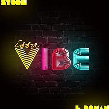 Issa Vibe (feat. L Roman)