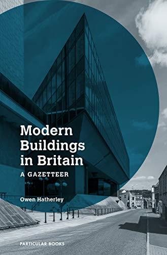 Modern Buildings in Britain: A Gazetteer