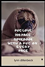 Pug Love 100 Page Notebook With A Pug On Every Page