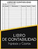 Libro De Contabilidad Ingresos y Gastos: Libro De Cuentas Contabilidad Autonomos y Pequeñas Empresas...