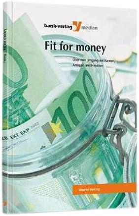 Fit for money: �ber den Umgang mit Konten, Anlagen und Krediten : B�cher
