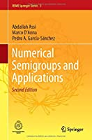 Numerical Semigroups and Applications (RSME Springer Series, 3)