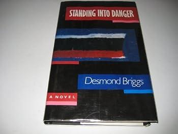Hardcover Standing into danger Book