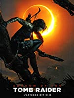 Shadow of the Tomb Raider - L'artbook officiel - VF de PAUL DAVIES