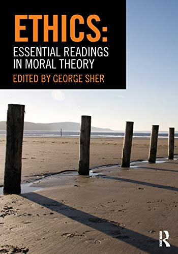 Compare Textbook Prices for Ethics: Essential Readings in Moral Theory 1 Edition ISBN 9780415782319 by Sher, George