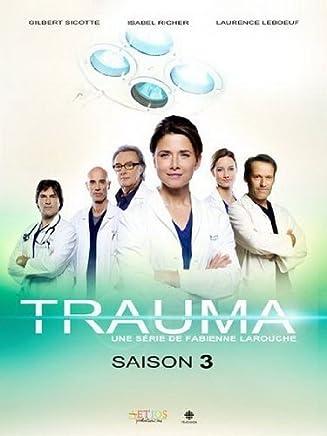 Trauma// Saison 3