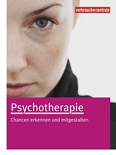 Psychotherapie: Chancen erkennen und mitgestalten