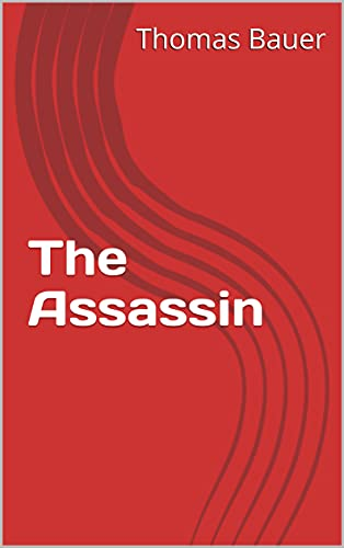 The Assassin by [Thomas Bauer]