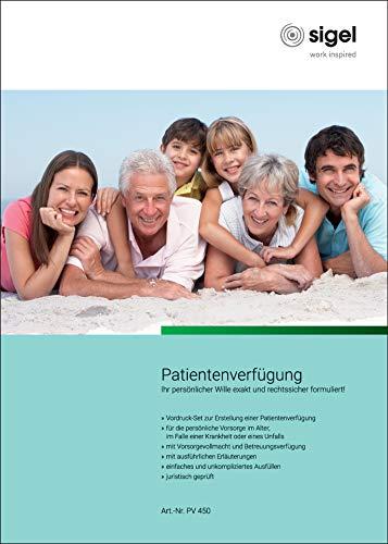 SIGEL PV450 Patientenverfügung, Vordruck-Set für persönl. Vorsorge bei Unfall, Krankheit und im Alter, A4, 1 Set