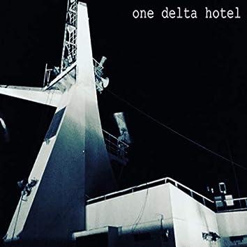 One Delta Hotel, Pt. 1