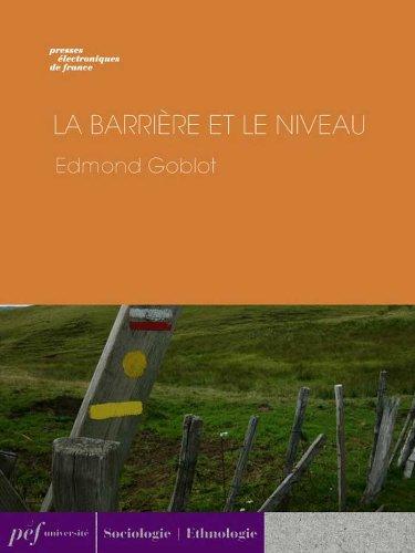 La Barrière et le niveau (French Edition)