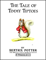 The Tale of Timmy tiptoes (Potter 23 Tales)