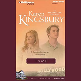 Fame     Firstborn Series #1              By:                                                                                                                                 Karen Kingsbury                               Narrated by:                                                                                                                                 Sandra Burr                      Length: 4 hrs and 53 mins     245 ratings     Overall 4.6
