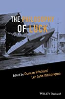 The Philosophy of Luck (Metaphilosophy)