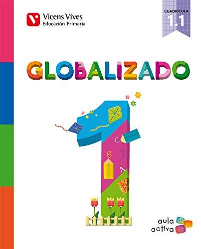 Globalizado 1. Libro 1 Cuadrícula. Aula Activa - 9788468220406