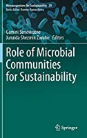 Role of Microbial Communities for Sustainability (Microorganisms for Sustainability, 29)