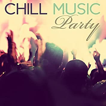Chill Music Party