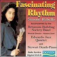 Fascinating Rhythm: Simone Rebello (1996-10-30)
