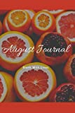 August Journal: Blank With Lines (2020 Monthly Journals)