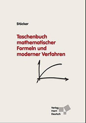 Taschenbuch mathematischer Formeln und moderner Verfahren