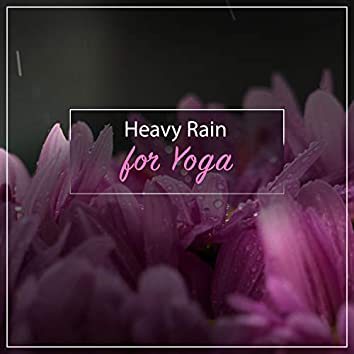 14 Heavy Rain Album for Yoga and Meditation
