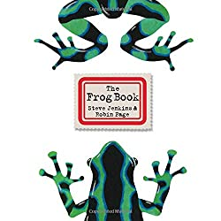 The Frog Book by Steve Jenkins and Robin Page