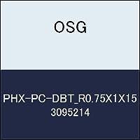 OSG 超硬ボール PHX-PC-DBT_R0.75X1X15 商品番号 3095214