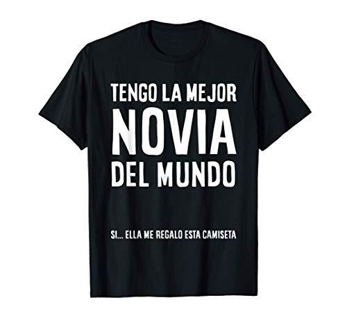 Mens Regalo Camiseta para Novio - Tengo La Mejor Novia Del Mundo Camiseta