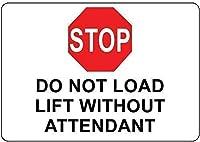 アルミニウム金属ノベルティ危険サイン、、アテンダントサインなしでLロードリフトを停止しないでください面白い警告デカールビニール安全サインラベルデカール自己接着剤