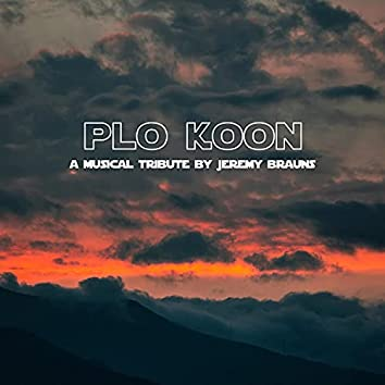 Plo Koon (Original Tribute Theme)