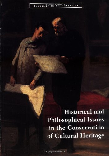 Compare Textbook Prices for Historical and Philosophical Issues in the Conservation of Cultural Heritage Readings in Conservation 1 Edition ISBN 9780892363988 by Price, Nicholas,Talley Jr., M. Kirby,Vaccaro, Alessandra Melucco