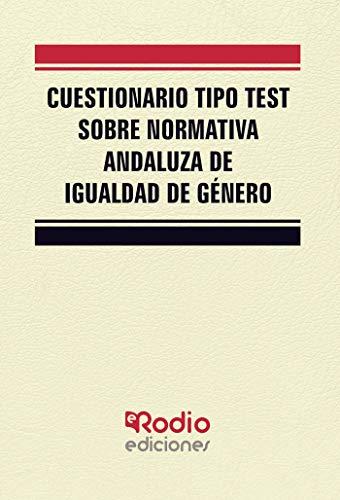 Cuestionario tipo test sobre Normativa Andaluza de Igualdad de género