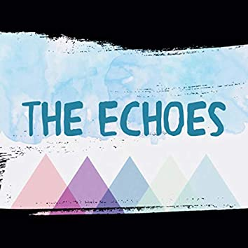The Echoes