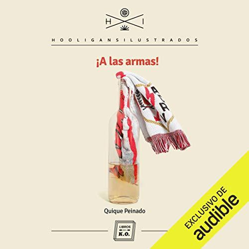 ¡A Las Armas! (Spanish Edition) cover art