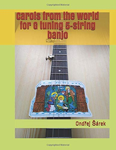 Carols from the world for G tuning 5-string banjo