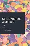 Splendide Amour