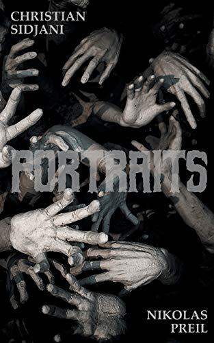 Portraits: Horror-Roman in 7 Teilen