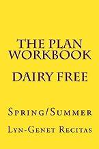 The Plan Workbook Dairy Free: Spring/Summer