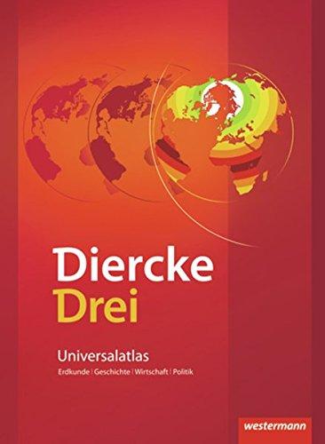 Diercke Drei - aktuelle Ausgabe: Universalatlas mit Arbeitsheft Kartenarbeit (Diercke Drei Universalatlas, Band 1): Ausgabe 2009 / Universalatlas mit ... (Diercke Drei Universalatlas: Ausgabe 2009)
