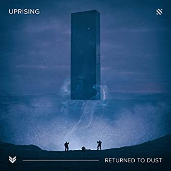 Returned to Dust