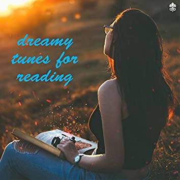 Dreamy Tunes For Reading
