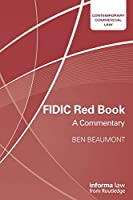 FIDIC Red Book: A Commentary (Contemporary Commercial Law)